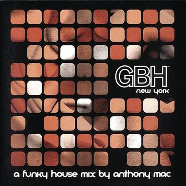 Gbh Funky House Music (Continuous DJ Mix By Anthony Mac)