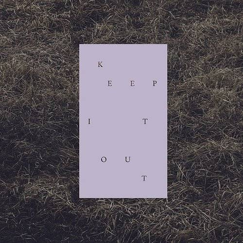 Keep It Out - Single