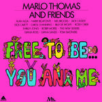 Marlo Thomas and Friends  - Free To Be You And Me