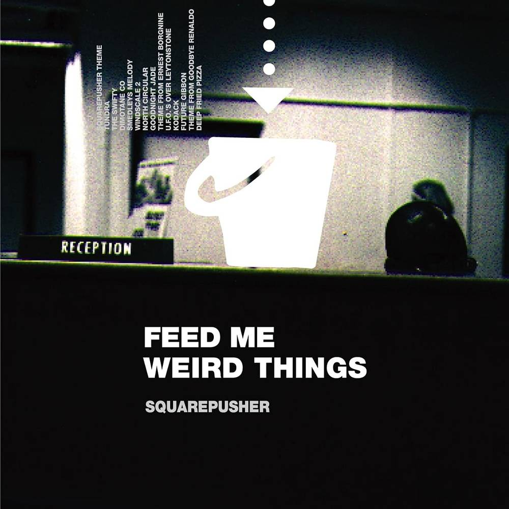 Squarepusher - Feed Me Weird Things [Clear 2LP+10in]