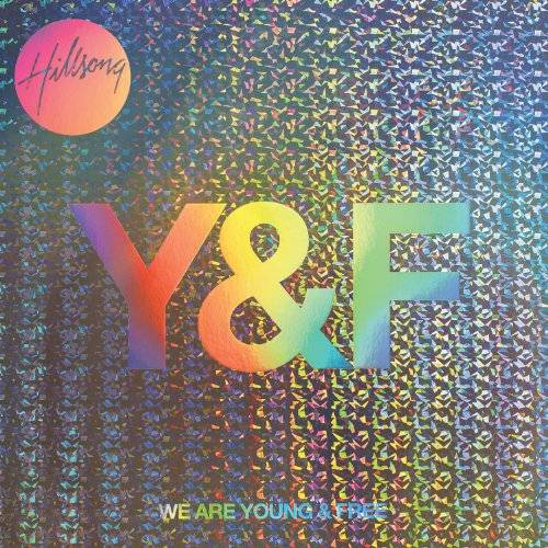 We Are Young & Free (Live)