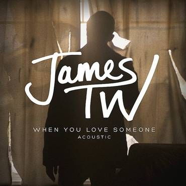 When You Love Someone (Acoustic) - Single