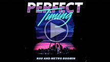 Nav And Metro Boomin - Perfect Timing