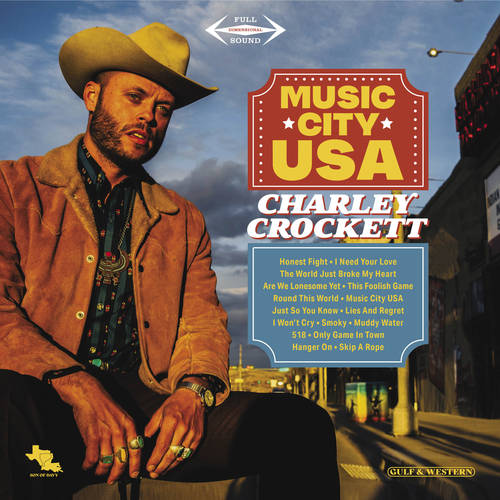 Charley Crockett - Music City USA [Indie Exclusive Limited Edition LP + 11x11 Autographed Insert]
