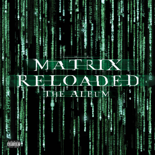 Matrix Reloaded (Music From and Inspired By The Motion Picture) [RSD BF 2019]