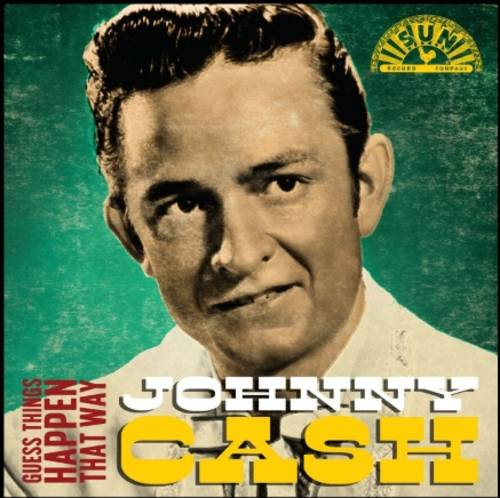 Johnny Cash - Guess Things Happen That Way [RSD BF 2020]
