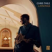 Chris Thile - Laysongs [LP]