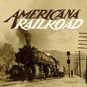 Americana Railroad