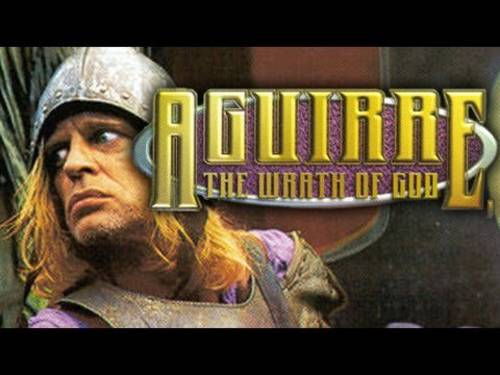 Aguirre, The Wrath of God [Movie]