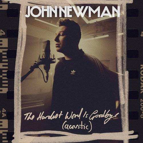 The Hardest Word Is Goodbye (Acoustic) - Single