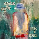 Crack The Sky - Living In Reverse