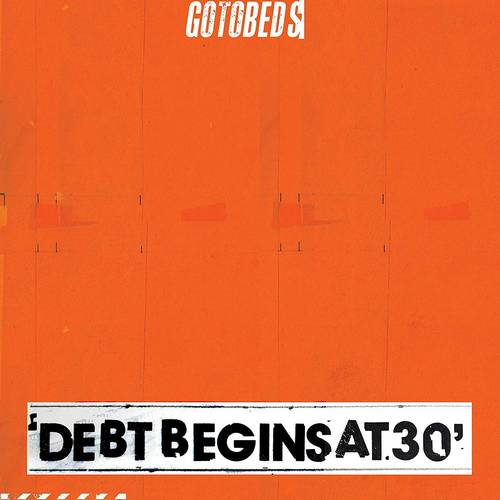 Debt Begins At 30 [LP]