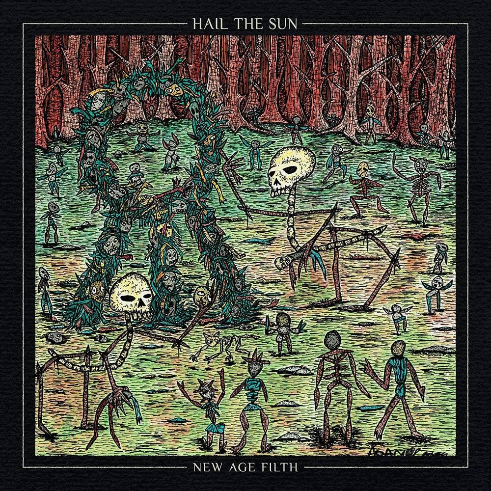 Hail The Sun - New Age Filth [LP]