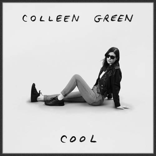 Colleen Green - Cool [Cloudy Smoke LP]