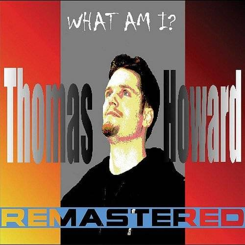 What Am I? (Remastered)
