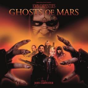 John Carpenter's Ghosts Of Mars (Original Motion Picture Soundtrack)