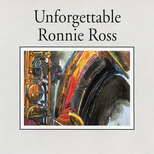 Unforgettable Ronnie Ross (Jazz Collection)