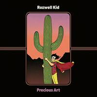 Rozwell Kid - Precious Art