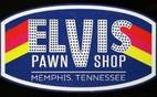 The Elvis Pawn Shop