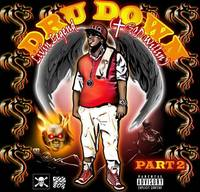 Dru Down - Livin Legend (God Willin) Pt. 2