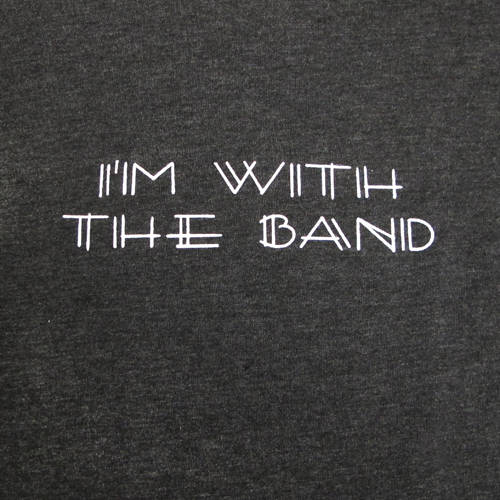 2T I'm With The Band T-Shirt