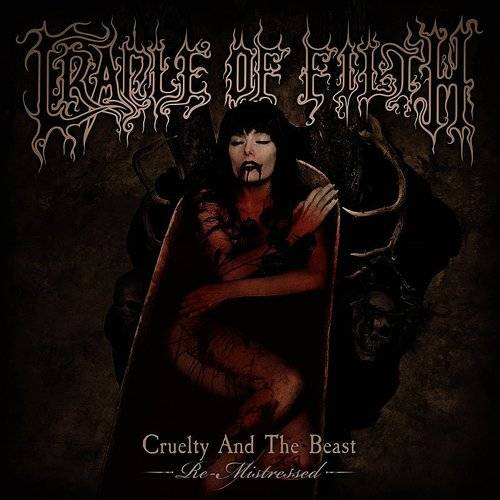 Cruelty And The Beast - Re-Mistressed [2LP]