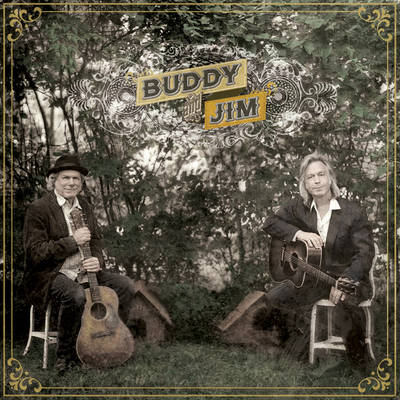 Buddy Miller - Buddy & Jim