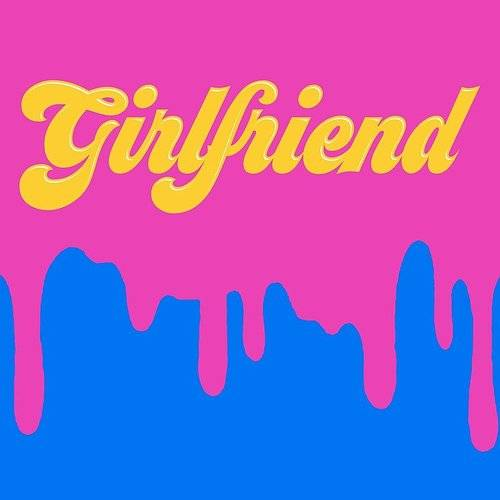 Girlfriend - Single
