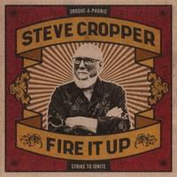 Steve Cropper - Fire It Up [LP]