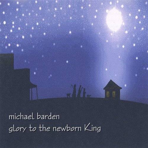 Glory To The Newborn King (2012 Remaster) (Cdr)