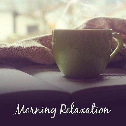 Morning Relaxation - Soothing New Age Music, Stress Relief, Calm Your Mind, Relaxation Sounds