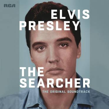 Elvis Presley: The Searcher [The Original Soundtrack]