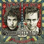 Dylan, Cash & The Nashville Cats - Dylan, Cash & The Nashville Cats: A New Music City