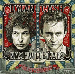 Dylan, Cash & The Nashville Cats