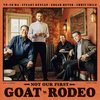 Yo-Yo Ma, Stuart Duncan, Edgar Meyer, Chris Thile - Not Our First Goat Rodeo [LP]