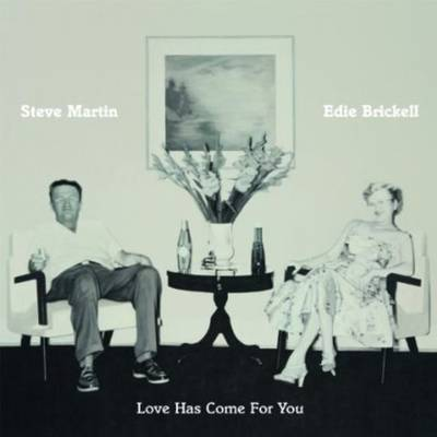 Steve Martin & Edie Brickell - Love Has Come For You [Vinyl]