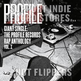 Giant Single: Profile Records Rap Anthology V1