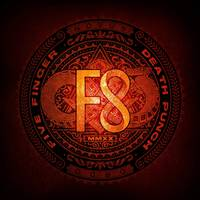 Five Finger Death Punch - F8 [Limited Edition Picture Disc LP]