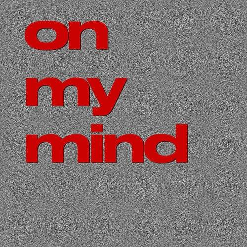 On My Mind - Single