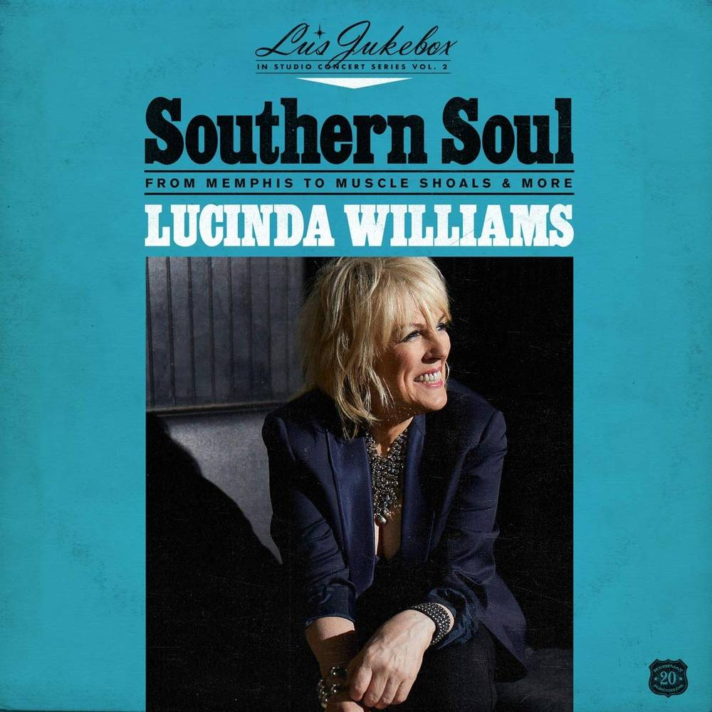 Lucinda Williams - Lu's Jukebox Vol. 2 - Southern Soul: From Memphis To Muscle Shoals [LP]
