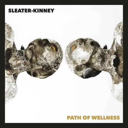 Sleater-Kinney - Path Of Wellness [LP]