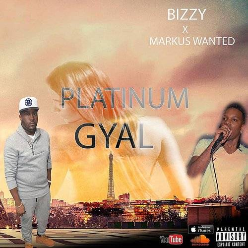 Platinum Gyal (Feat. Markus Wanted)
