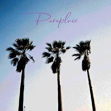 Parapluie (Feat. Skott 3ree & Orbit L) - Single