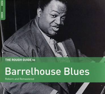 The Rough Guide To Barrelhouse Blues