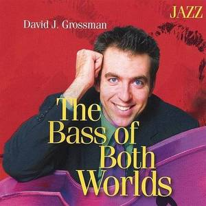 Bass Of Both Worlds: Jazz
