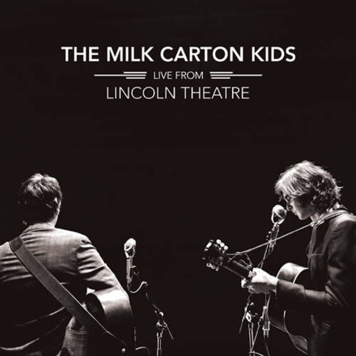 The Milk Carton Kids - Live From Lincoln Theatre [2LP]