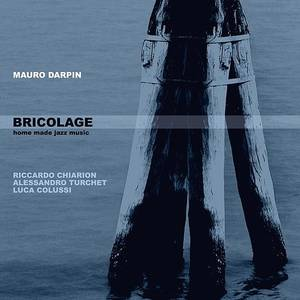 Bricolage: Home Made Jazz Music