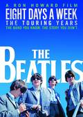 The Beatles - Eight Days A Week - The Touring Years [Blu-ray]