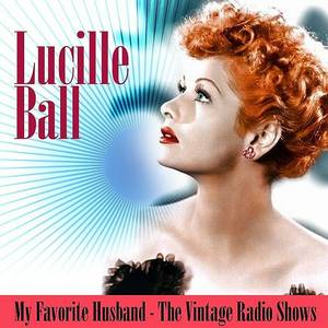 My Favorite Husband - The Vintage Radio Shows