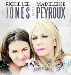 Win Tickets To Rickie Lee Jones & Madeleine Peyroux!
